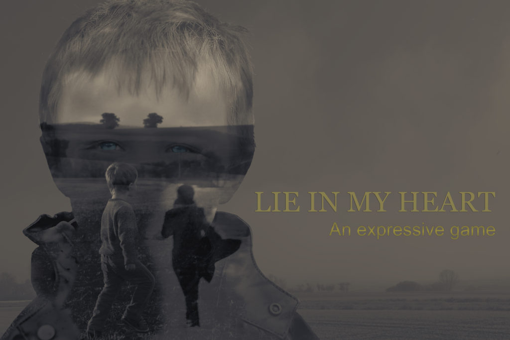 Lie in my heart, an expressive game