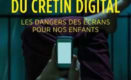 Michel Desmurget - La fabrique du crétin digital